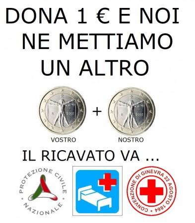DONA 1 € E NON SOLO DIVISE NE AGGIUNGE UN ALTRO PER CROCE ROSSA PROTEZIONE CIVILE OSPEDALE PUBBLICO SOLIDARIETÀ