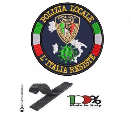 Patch Toppa Ricamata con Velcro Polizia Locale Nuovo Logo L'ITALIA RESISTE Art. NSD-IR-1