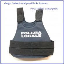 Gadget Giubbotto Antiproiettile da Scrivania Porta Telefono o Smartphone Polizia Locale Art.NSD-PL1