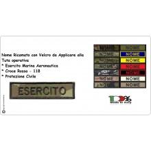 Targhette Nominativa Nome Personalizzato per Tuta Operativa Gilet Tattico Esercito Marina Soccorso 118 ecc...  Art.NSD-NOME-GIGANTE
