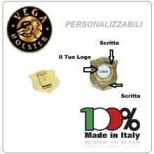 Distintivi - Placca Metallo - Personalizzati Con Il Vostro Logo Sicurezza Vigilanza ONLUS ecc  Vega Holster Italia  Art.VEGA-P