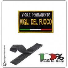 Toppa Patch Ricamata con Velcro Vigili del Fuoco PERMANENTE Novità Art.VVFF-P